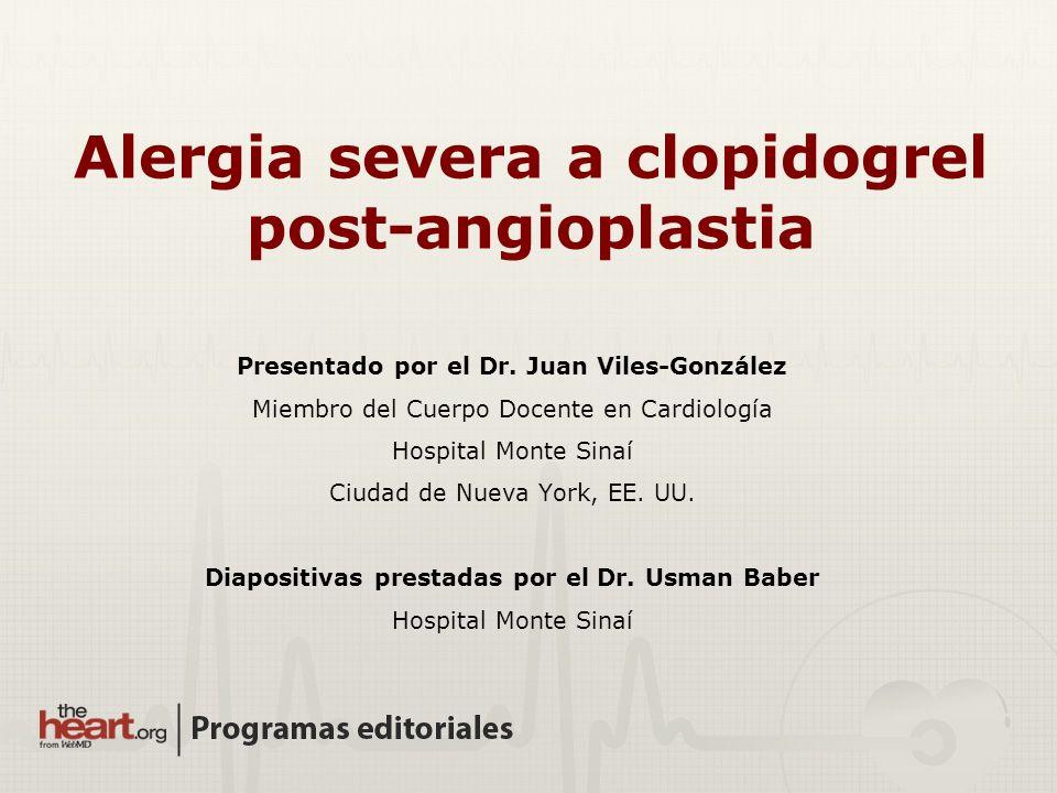 Alergia severa a clopidogrel post-angioplastia
