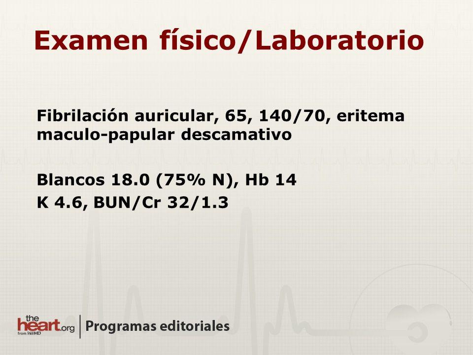 Examen físico/Laboratorio