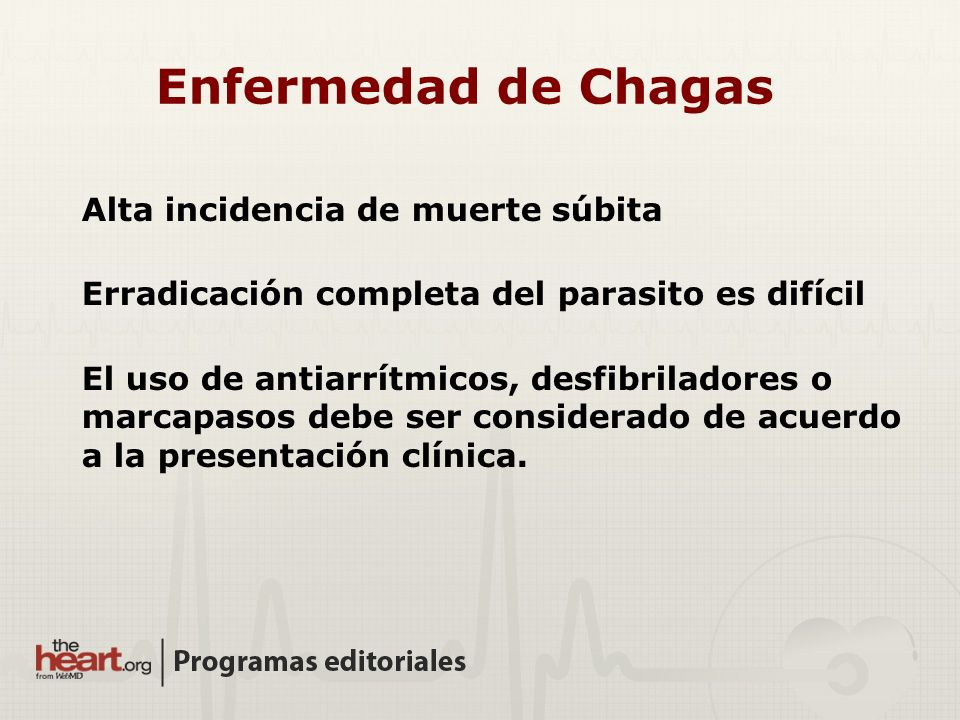Enfermedad de Chagas Alta incidencia de muerte súbita