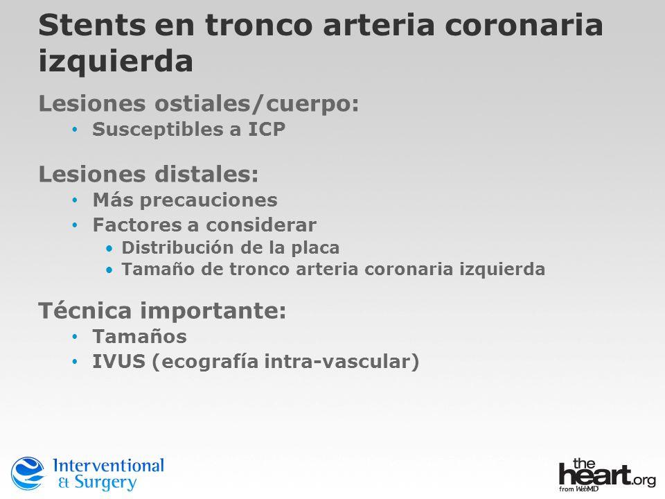 Stents en tronco arteria coronaria izquierda