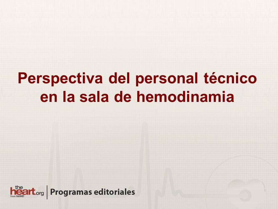 Perspectiva del personal técnico en la sala de hemodinamia
