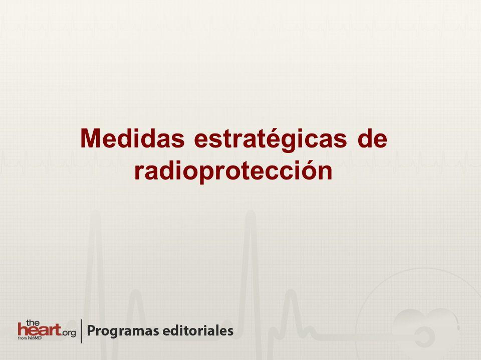 Medidas estratégicas de radioprotección