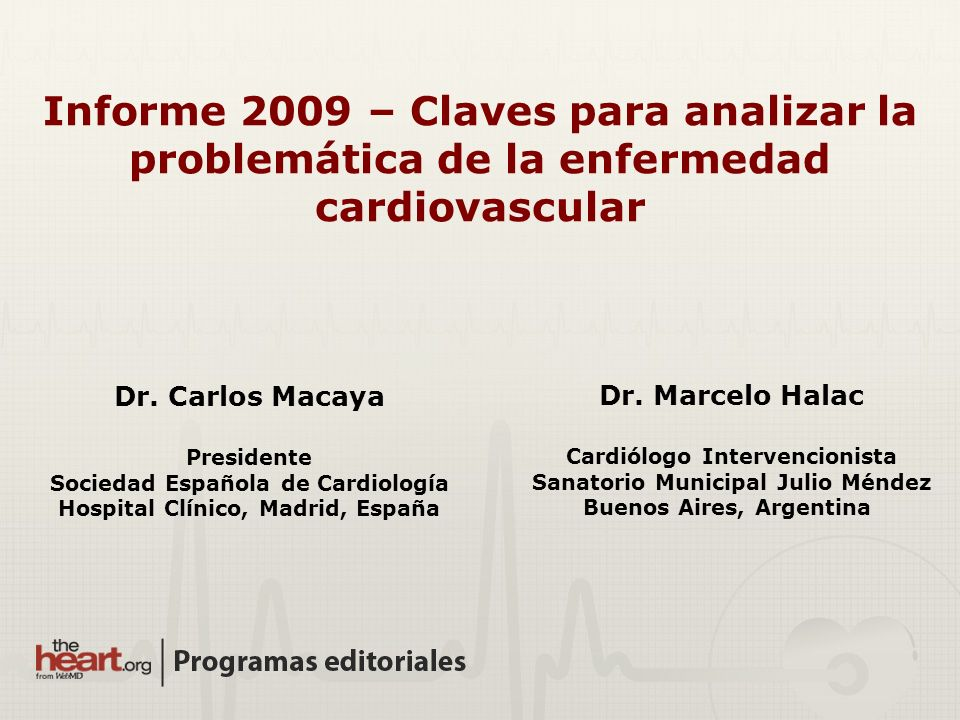 Sociedad Española de Cardiología Hospital Clínico, Madrid, España