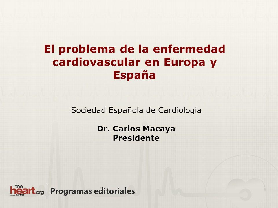 El problema de la enfermedad cardiovascular en Europa y España