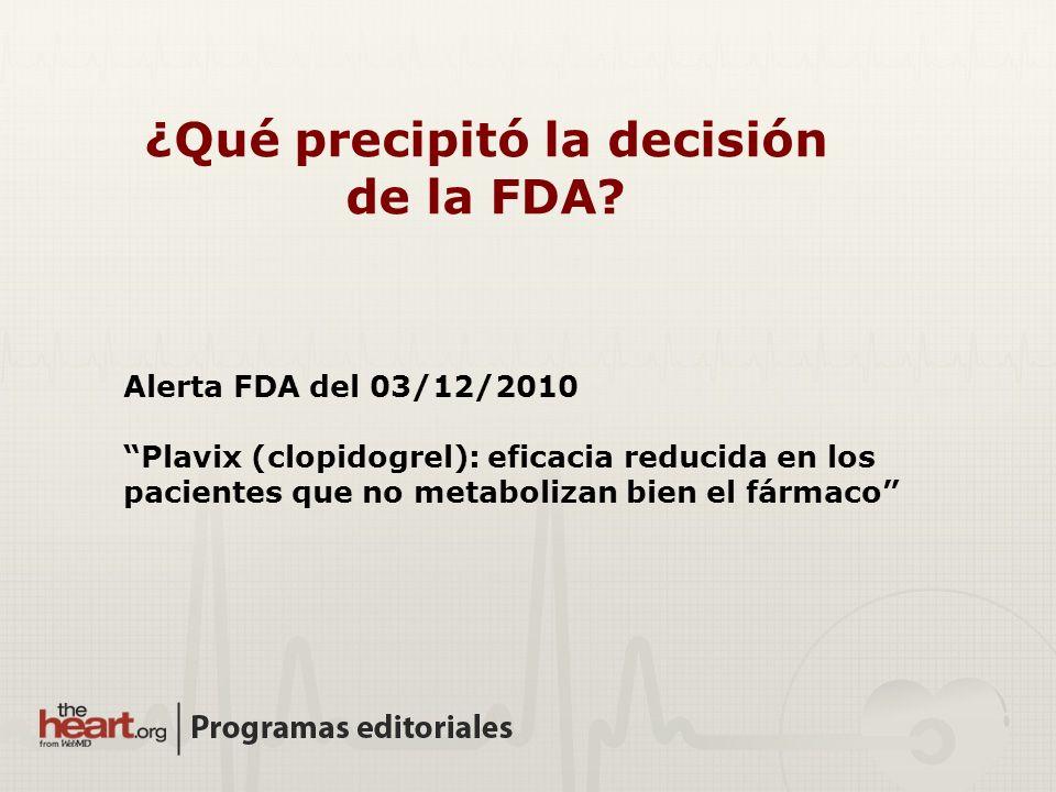 ¿Qué precipitó la decisión de la FDA
