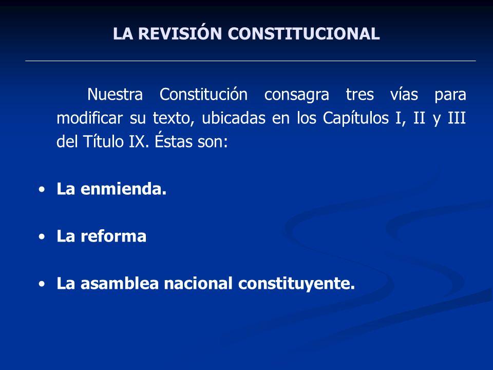 LA REVISIÓN CONSTITUCIONAL