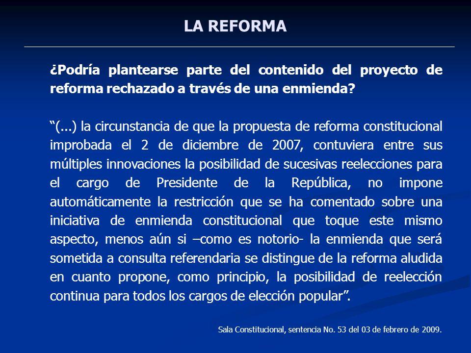 LA REFORMA ¿Podría plantearse parte del contenido del proyecto de reforma rechazado a través de una enmienda