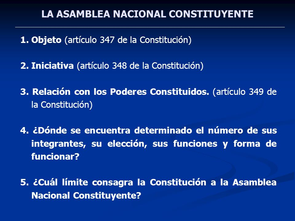 LA ASAMBLEA NACIONAL CONSTITUYENTE