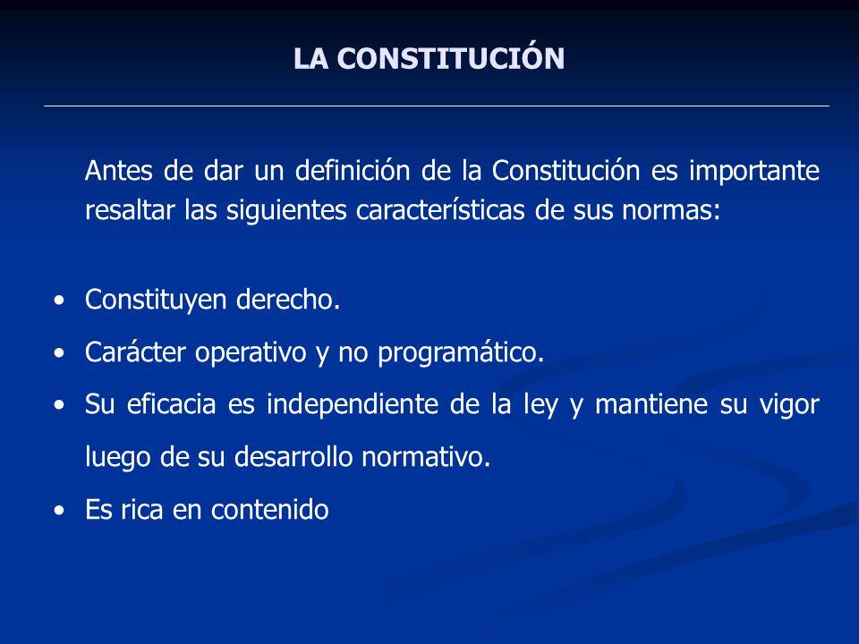 LA CONSTITUCIÓN Constituyen derecho.