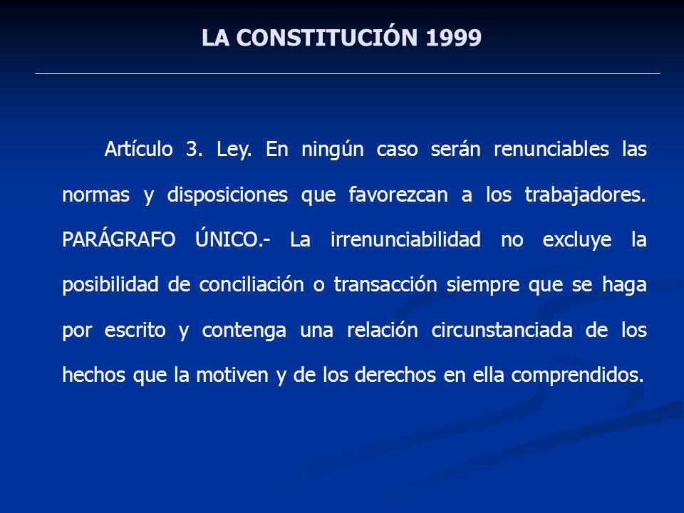 LA CONSTITUCIÓN 1999