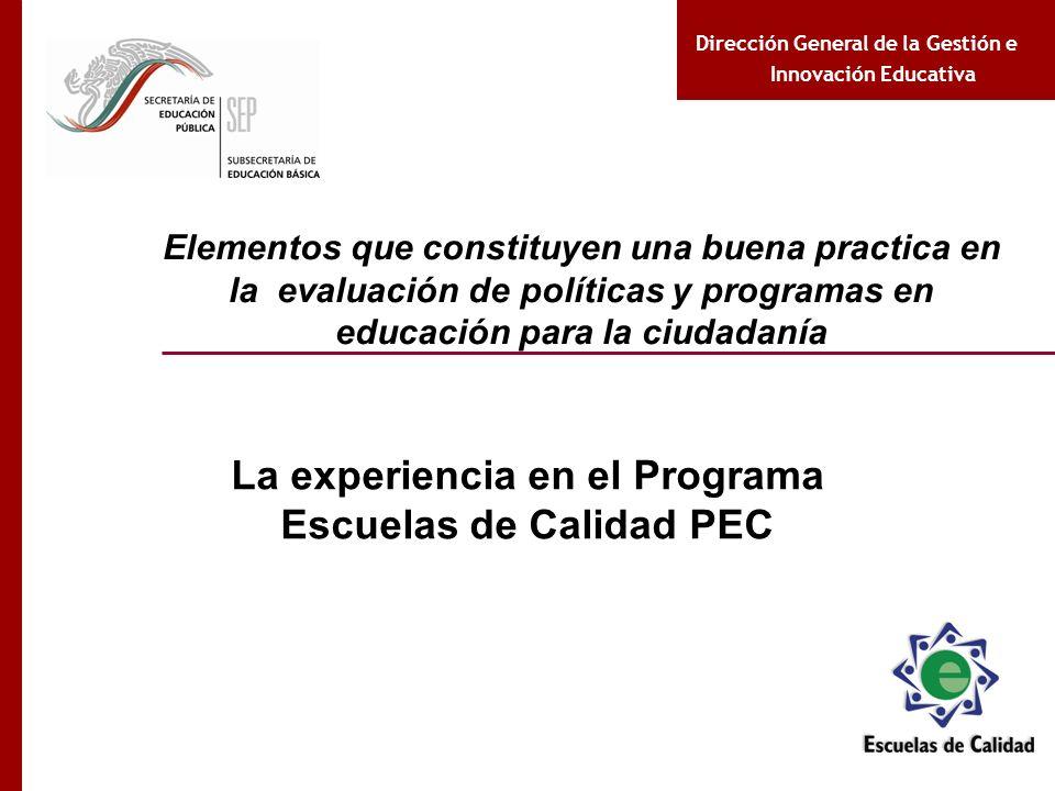 La experiencia en el Programa Escuelas de Calidad PEC