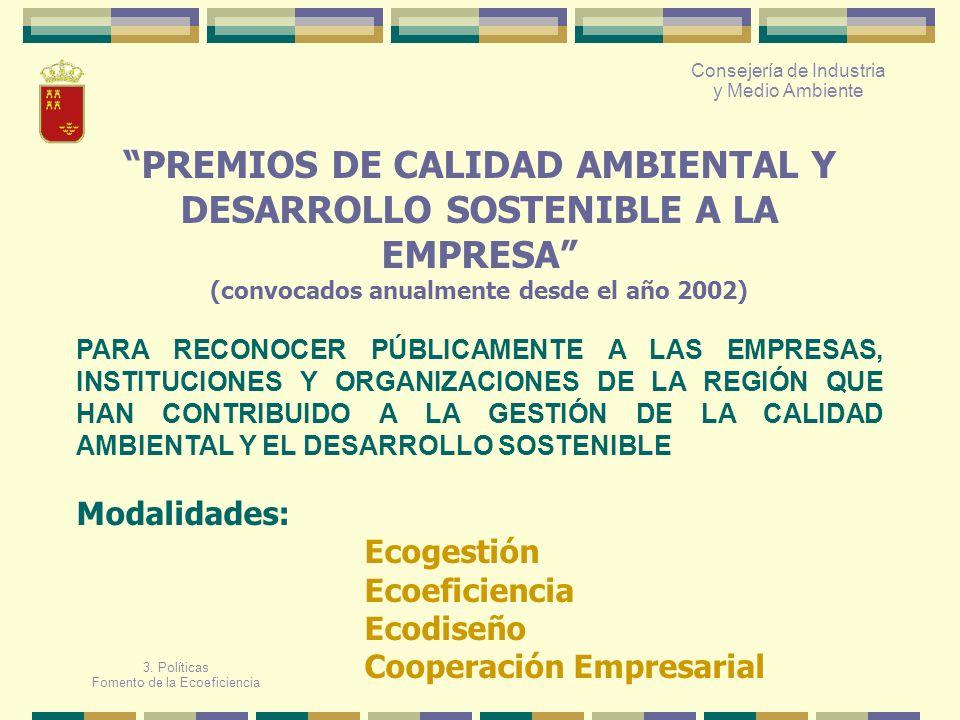 PREMIOS DE CALIDAD AMBIENTAL Y DESARROLLO SOSTENIBLE A LA EMPRESA