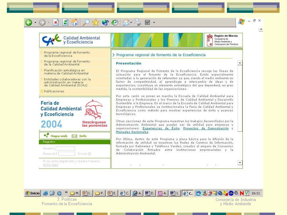 Fomento de la Ecoeficiencia Consejería de Industria y Medio Ambiente