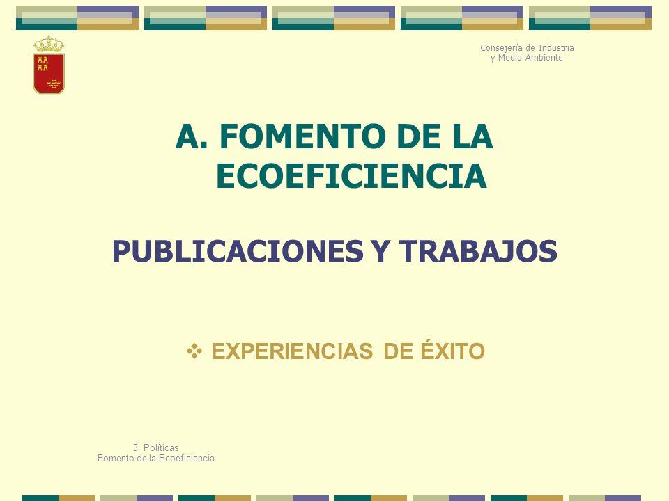 A. FOMENTO DE LA ECOEFICIENCIA PUBLICACIONES Y TRABAJOS