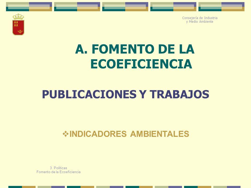 A. FOMENTO DE LA ECOEFICIENCIA