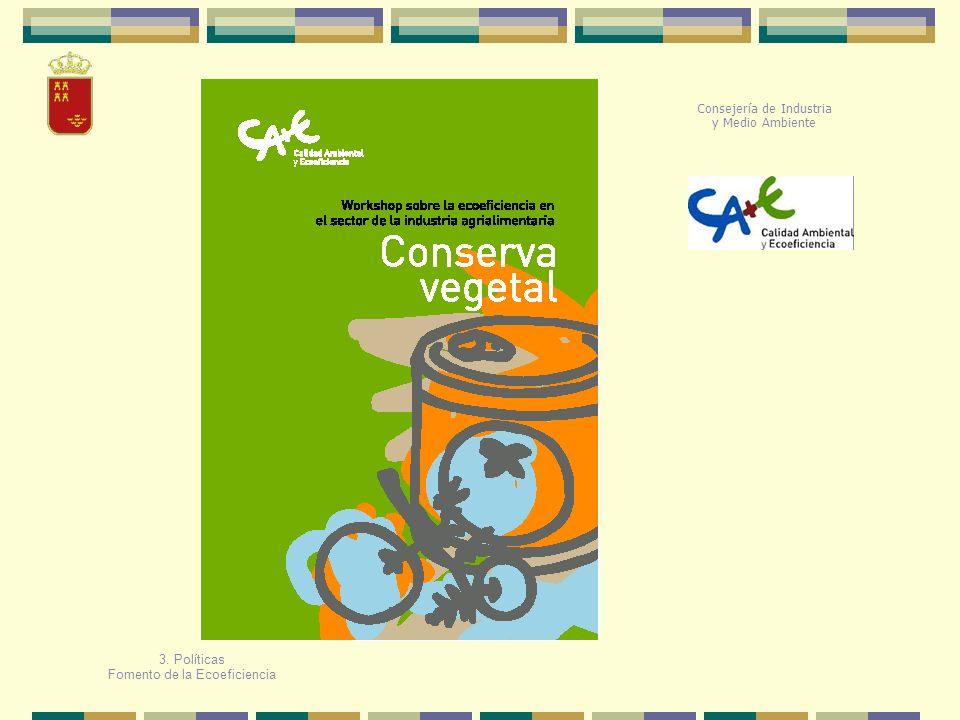 Consejería de Industria y Medio Ambiente