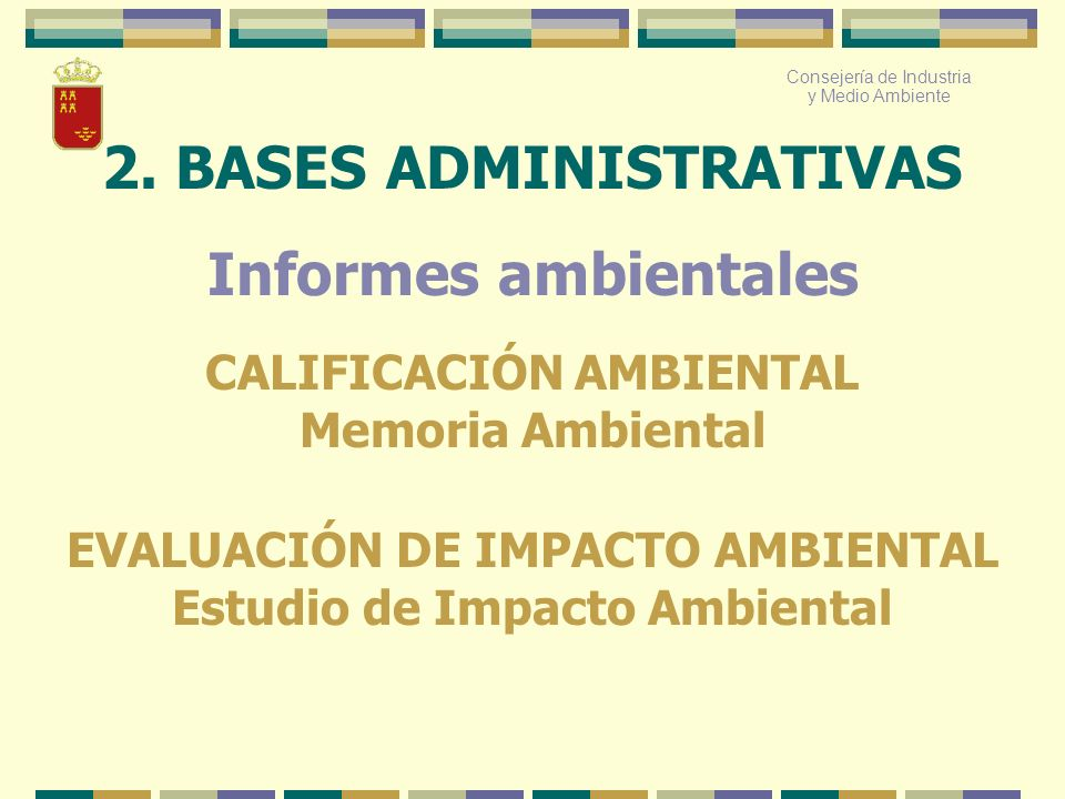 2. BASES ADMINISTRATIVAS Informes ambientales