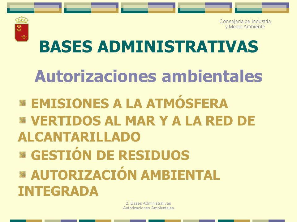 BASES ADMINISTRATIVAS Autorizaciones ambientales