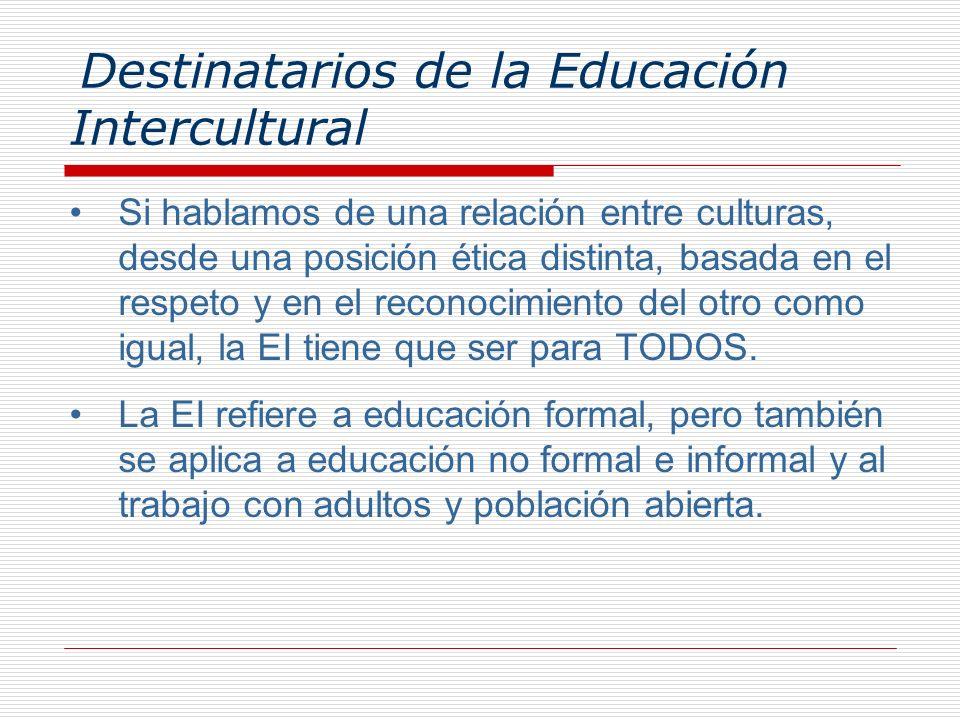 Destinatarios de la Educación Intercultural