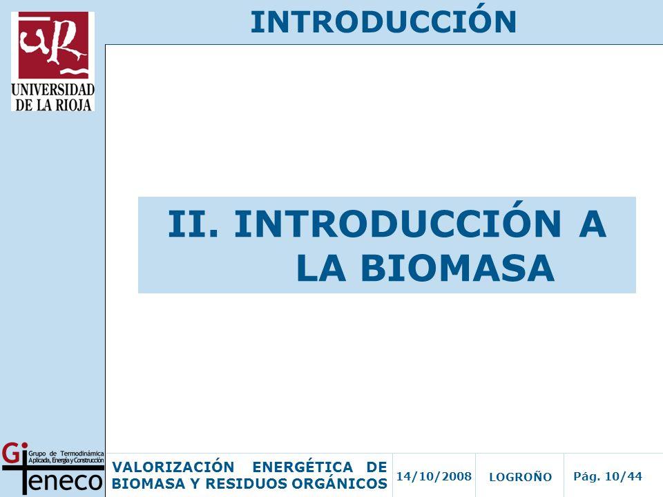 II. INTRODUCCIÓN A LA BIOMASA