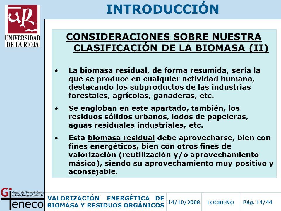 CONSIDERACIONES SOBRE NUESTRA CLASIFICACIÓN DE LA BIOMASA (II)