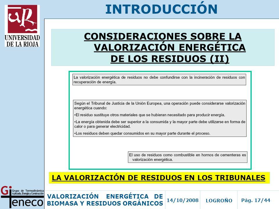 CONSIDERACIONES SOBRE LA VALORIZACIÓN ENERGÉTICA DE LOS RESIDUOS (II)