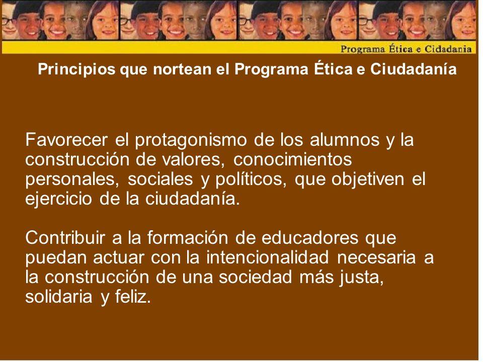 Principios que nortean el Programa Ética e Ciudadanía