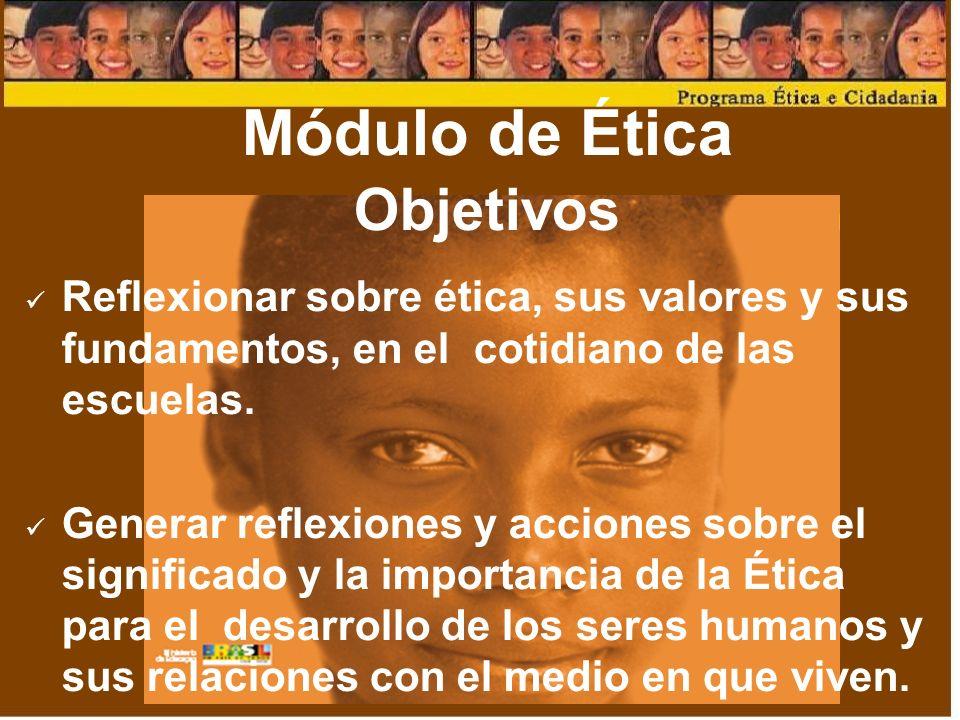 Módulo de Ética Objetivos