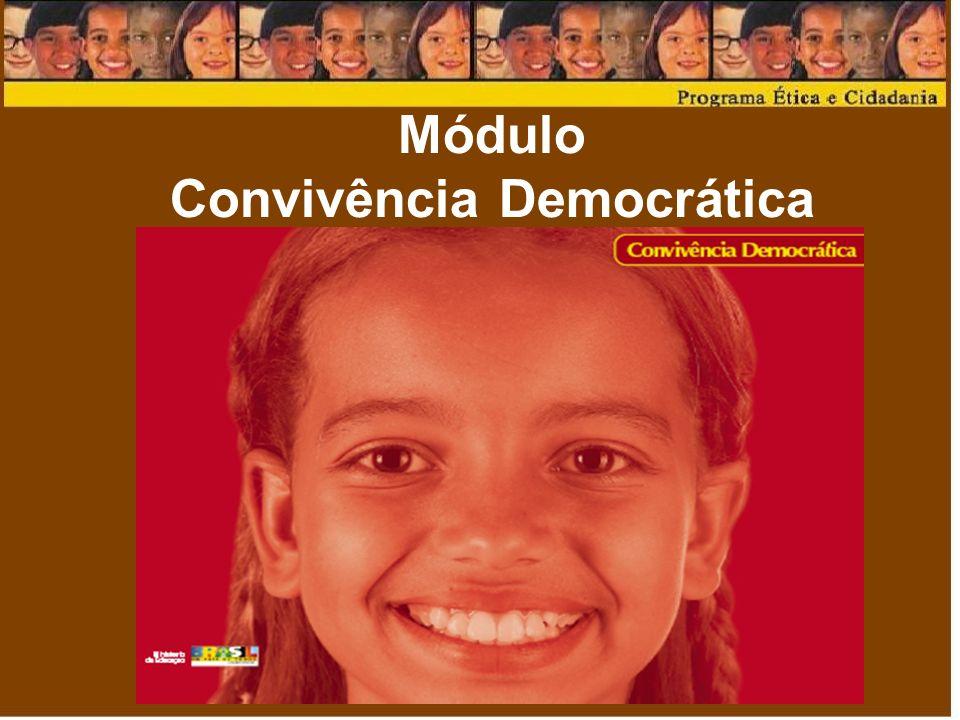 Módulo Convivência Democrática