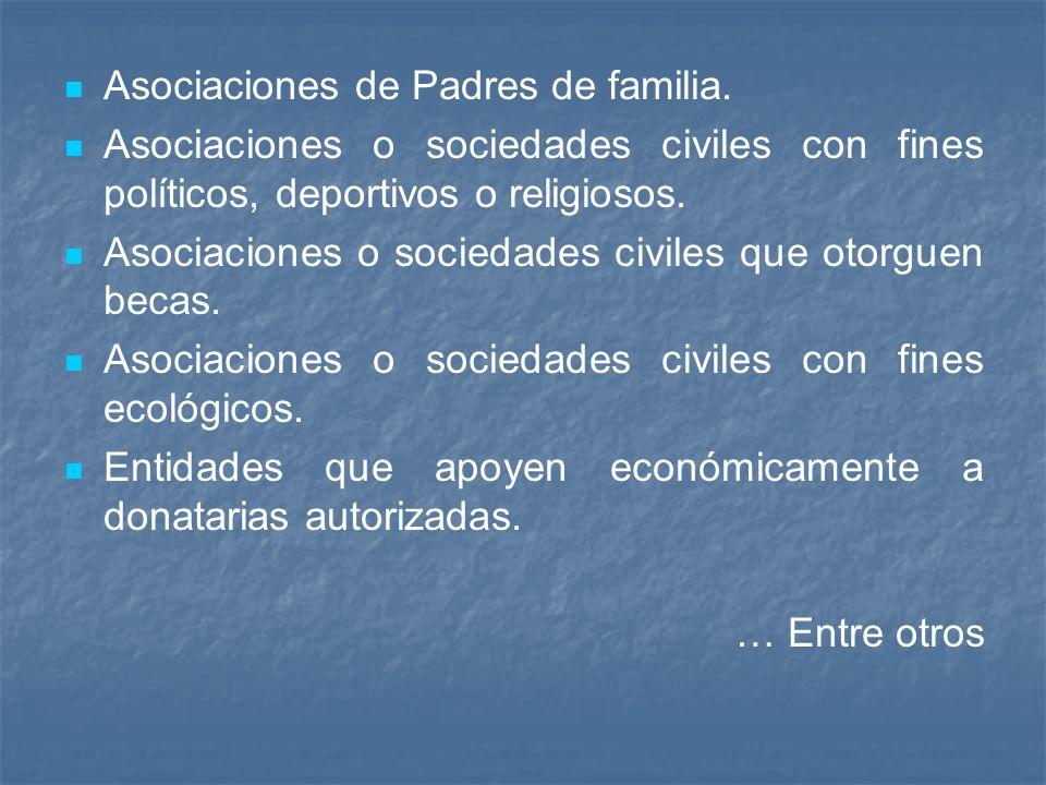 Asociaciones de Padres de familia.