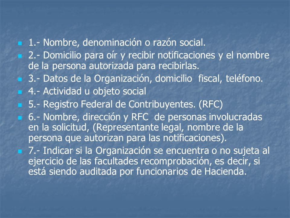 1.- Nombre, denominación o razón social.