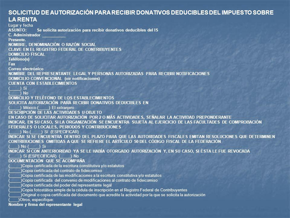 SOLICITUD DE AUTORIZACIÓN PARA RECIBIR DONATIVOS DEDUCIBLES DEL IMPUESTO SOBRE LA RENTA