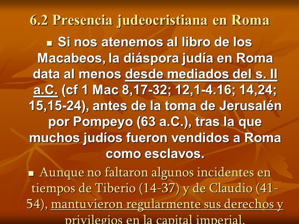 6.2 Presencia judeocristiana en Roma