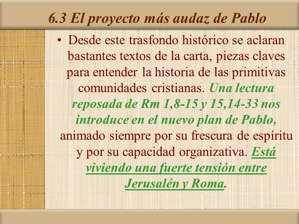 6.3 El proyecto más audaz de Pablo