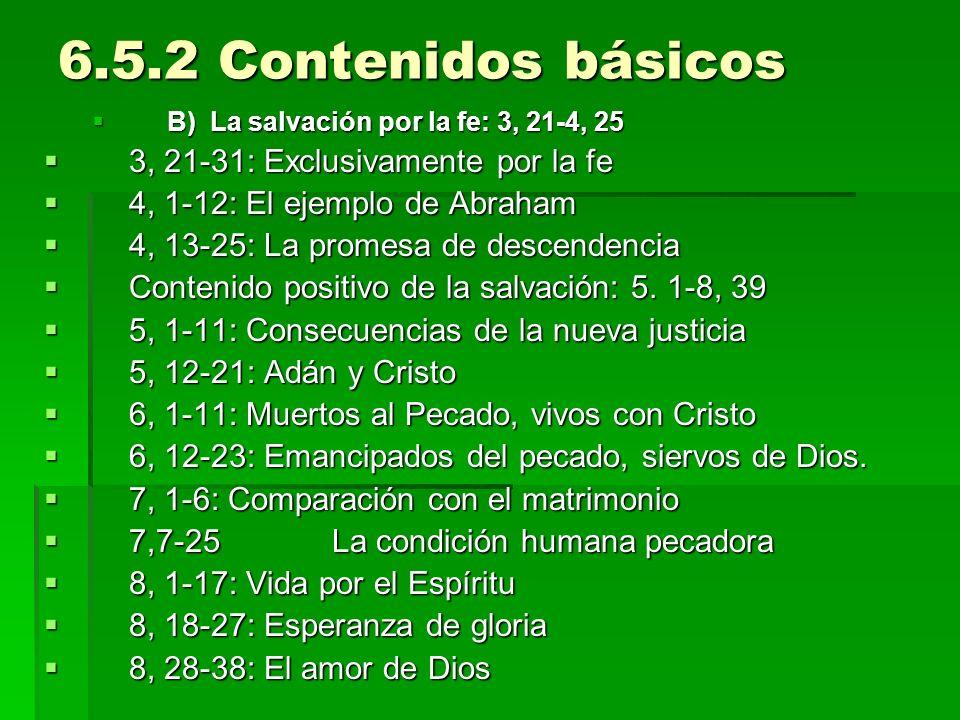 6.5.2 Contenidos básicos 3, 21-31: Exclusivamente por la fe