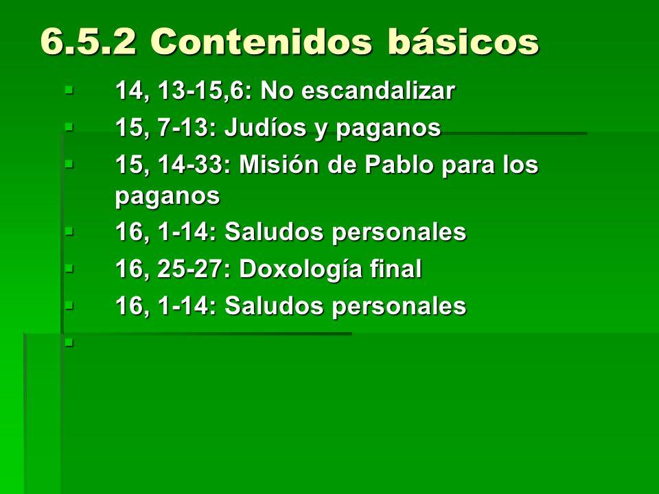 6.5.2 Contenidos básicos 14, 13-15,6: No escandalizar