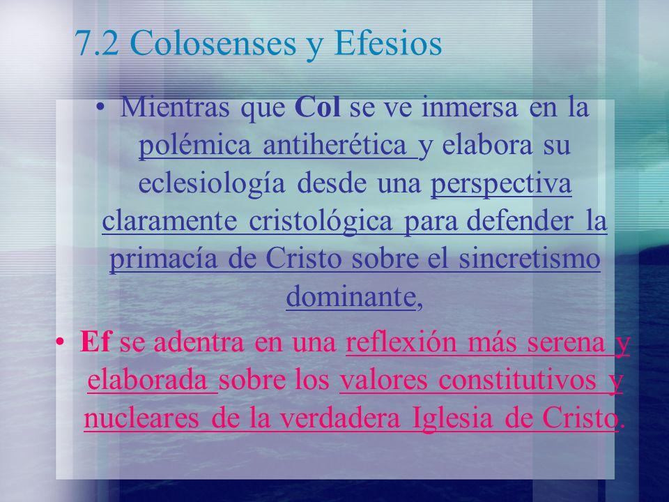 7.2 Colosenses y Efesios