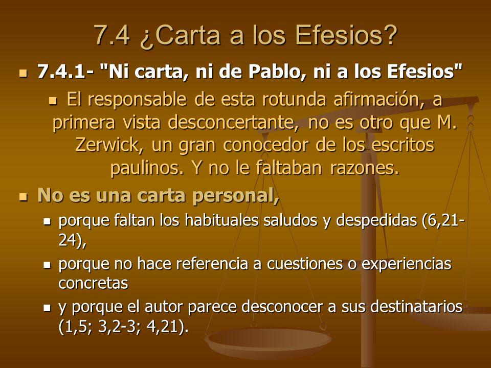 7.4 ¿Carta a los Efesios 7.4.1- Ni carta, ni de Pablo, ni a los Efesios