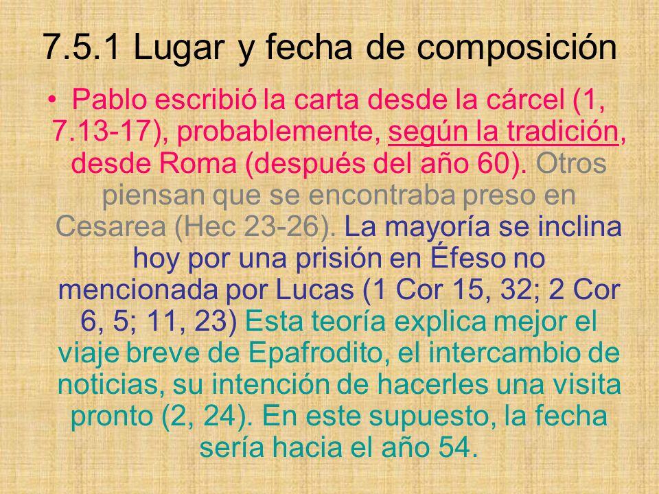 7.5.1 Lugar y fecha de composición