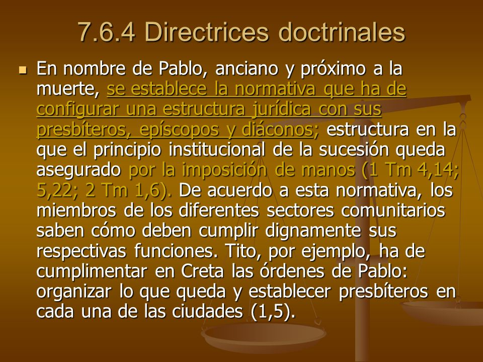 7.6.4 Directrices doctrinales