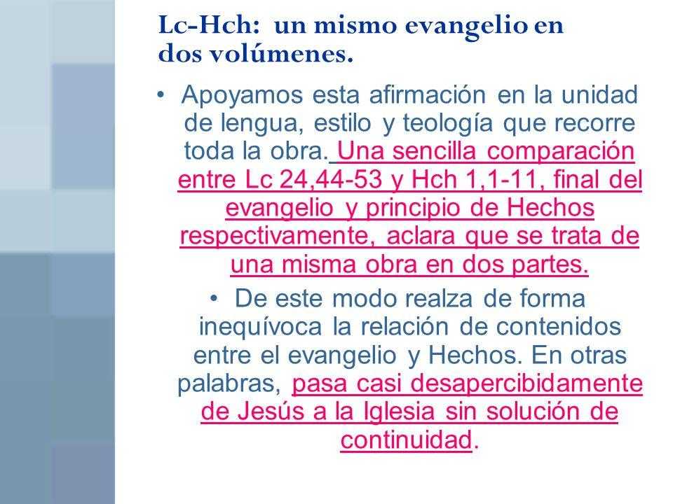 Lc-Hch: un mismo evangelio en dos volúmenes.
