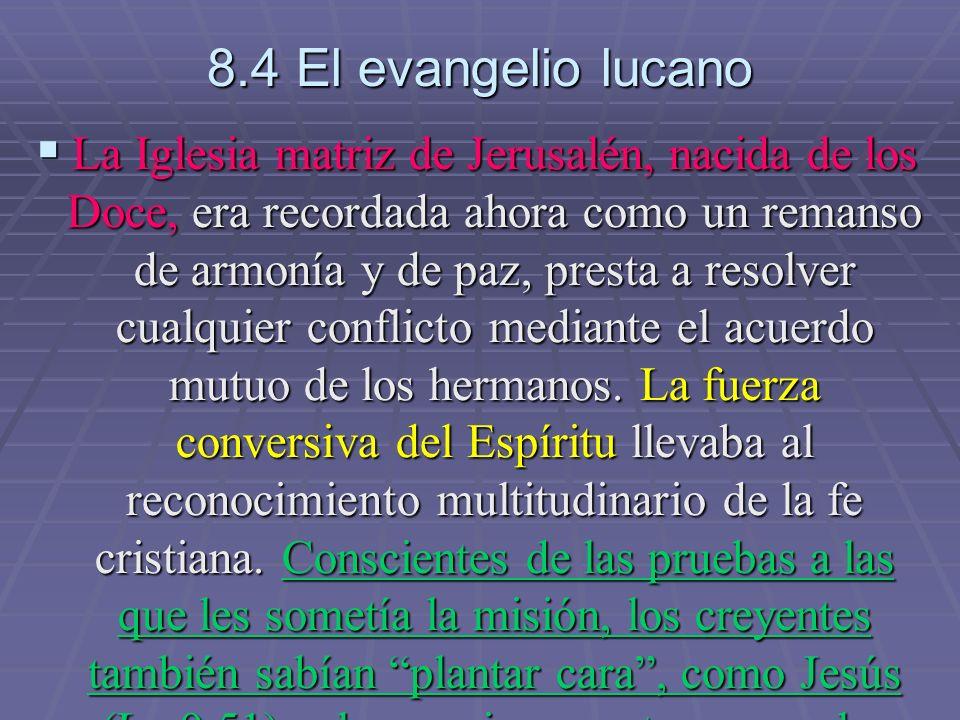 8.4 El evangelio lucano