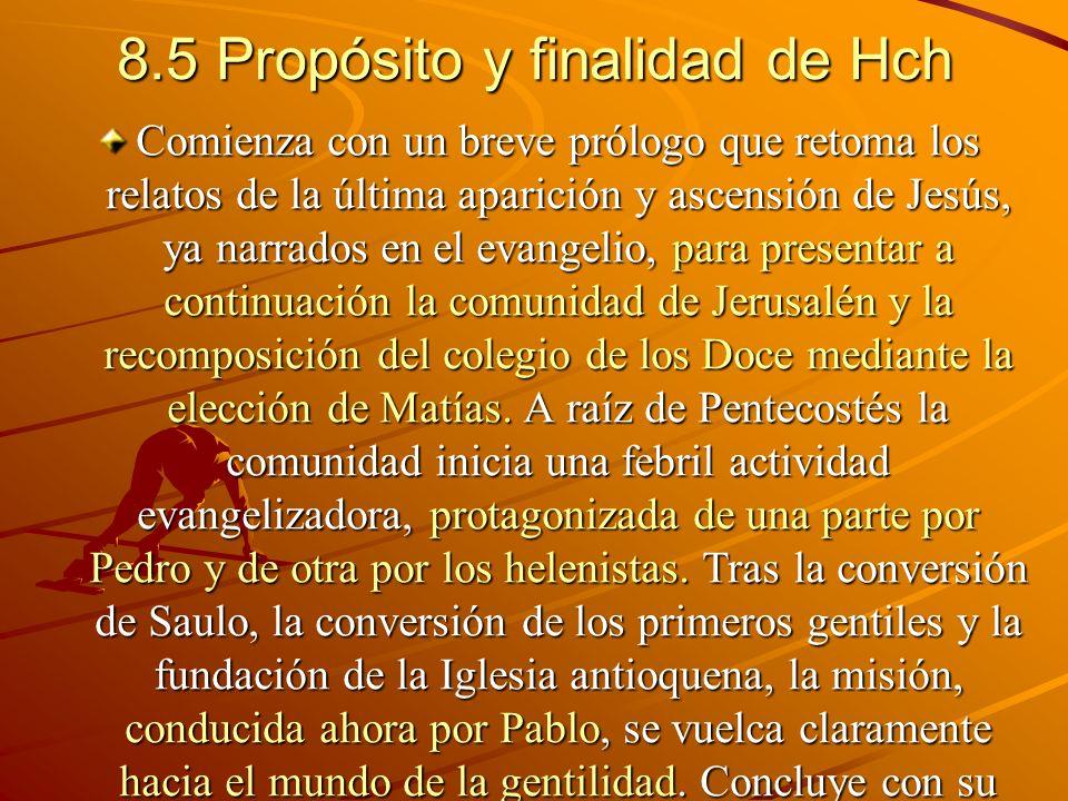 8.5 Propósito y finalidad de Hch