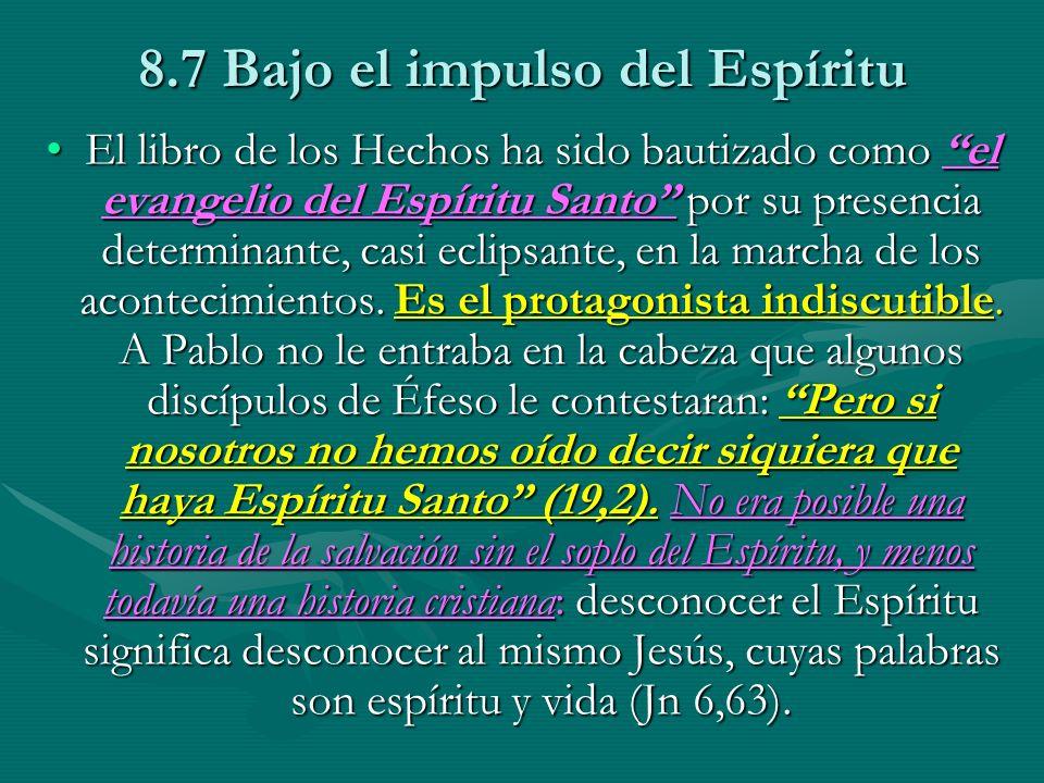 8.7 Bajo el impulso del Espíritu