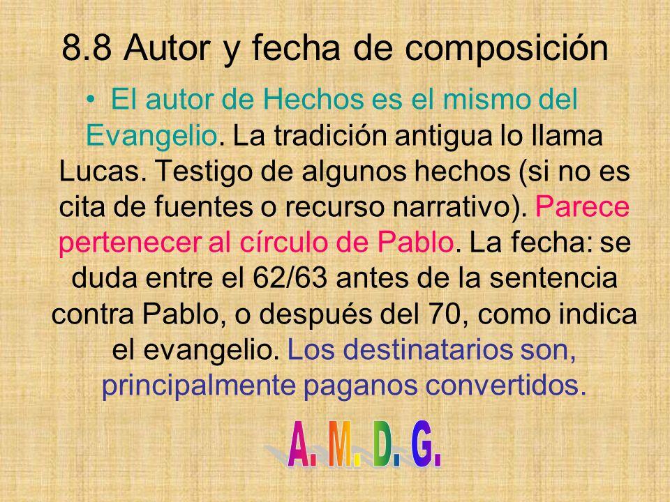 8.8 Autor y fecha de composición
