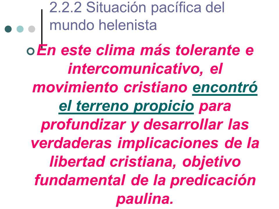 2.2.2 Situación pacífica del mundo helenista