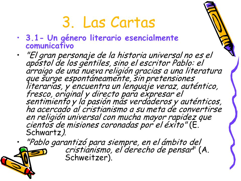 3. Las Cartas 3.1- Un género literario esencialmente comunicativo
