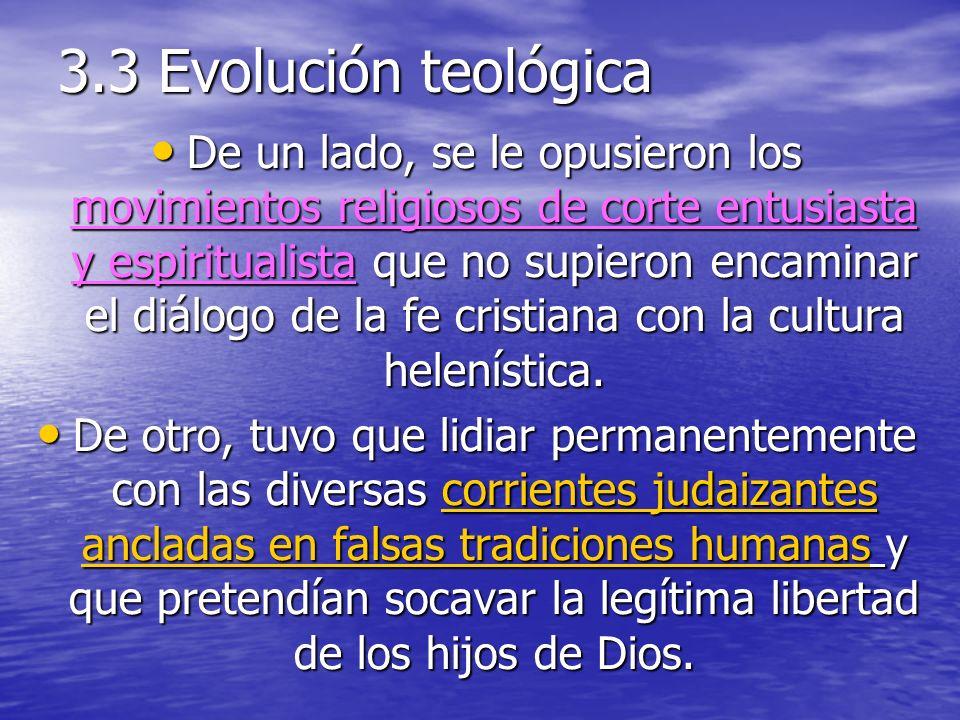 3.3 Evolución teológica