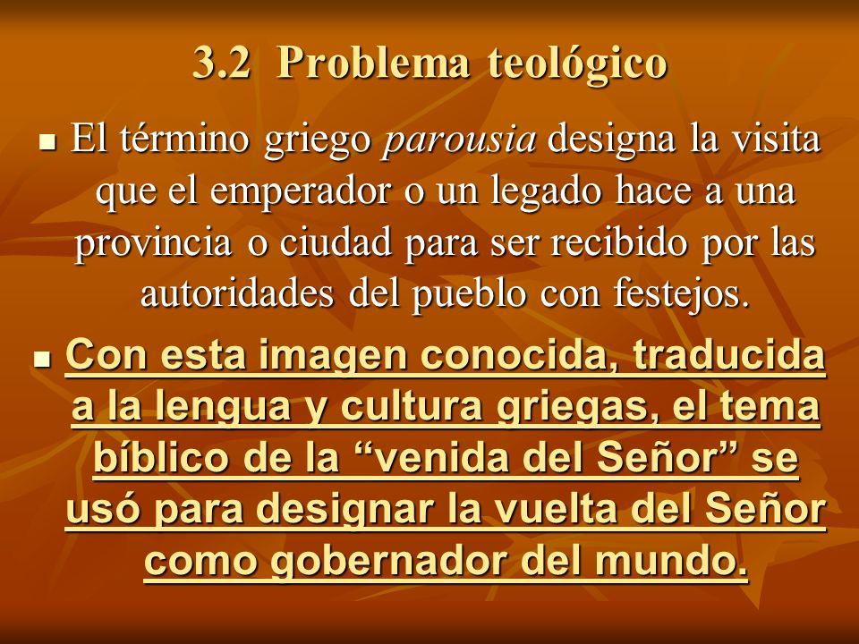 3.2 Problema teológico