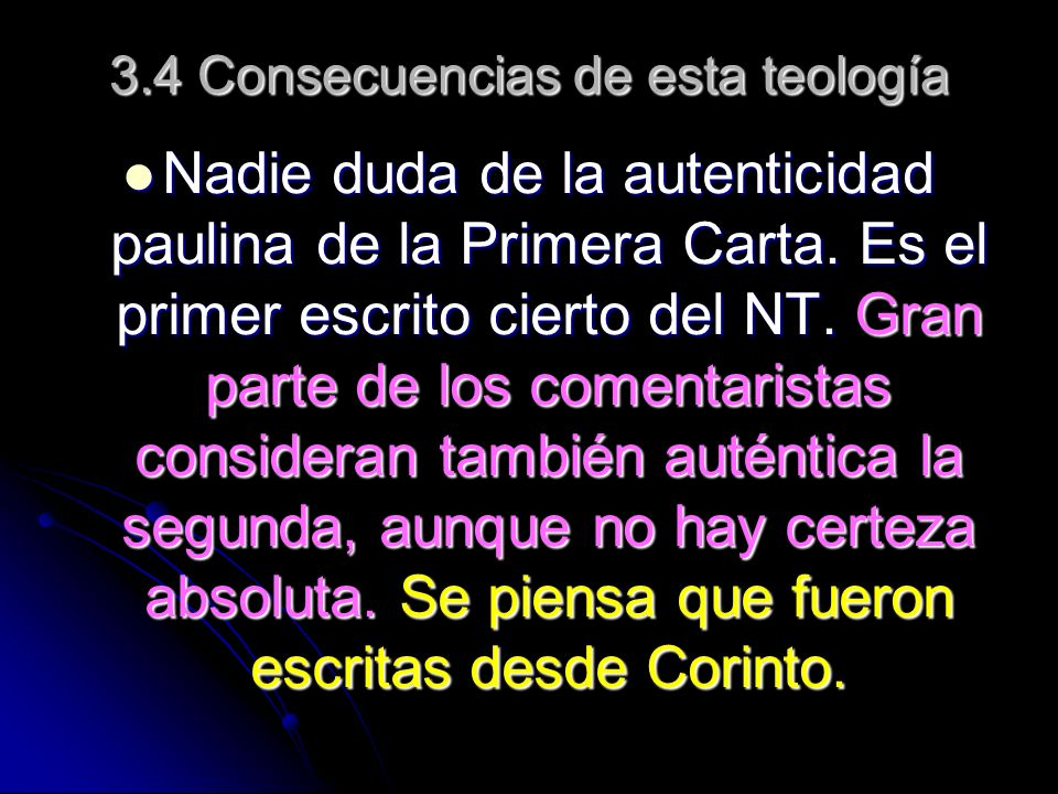 3.4 Consecuencias de esta teología